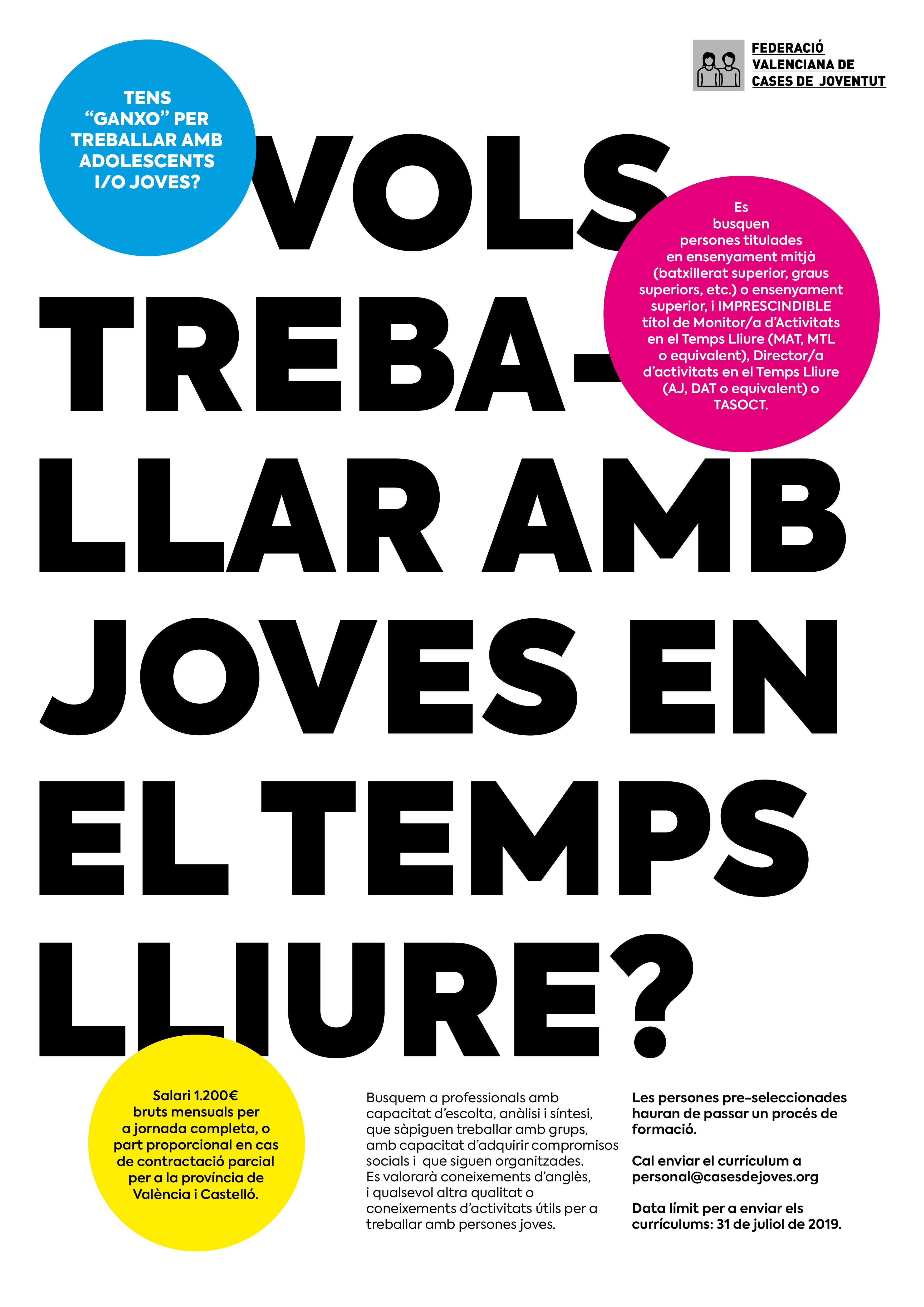VOLS TREBALLAR AMB JOVES EN EL TEMPS LLIURE?